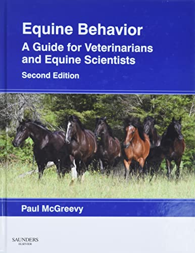 Equine Behavior: A Guide for Veterinarians and Equine Scientists von Elsevier Health Sciences