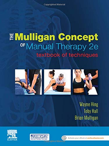 The Mulligan Concept of Manual Therapy: Textbook of Techniques von Elsevier
