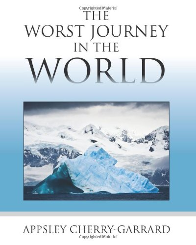 The Worst Journey in the World von Empire Books
