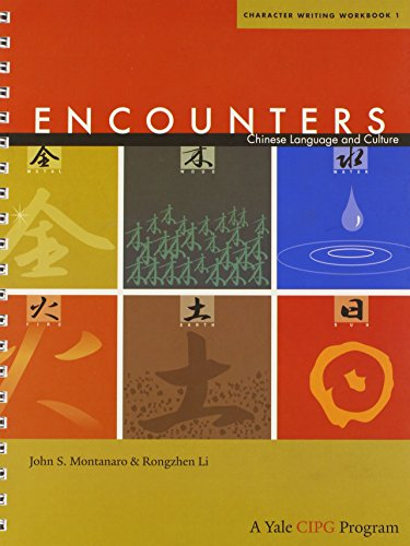 Encounters 1 - Character Writing Workbook 1 (Encounters: Chinese Language and Culture) von Yale University Press