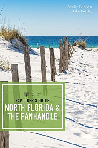 Explorer's Guide North Florida & the Panhandle (Explorer's Complete) von COUNTRYMAN PR