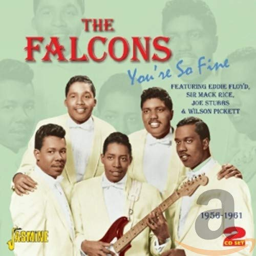 You'Re So Fine 1956-61 von FALCONS,THE