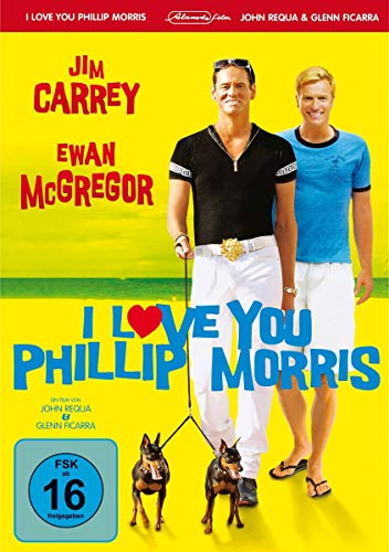 I Love You Phillip Morris von FICARRA,GLENN/REQUA,JOHN