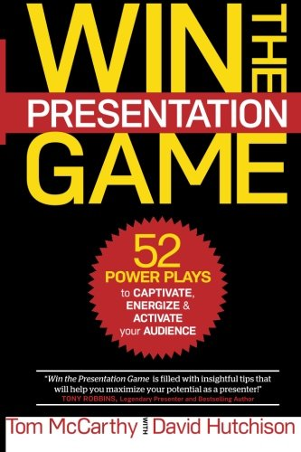 Win the Presentation Game: 52 Power Plays to Captivate, Energize & Activate your Audience von FIREUP TRAINING