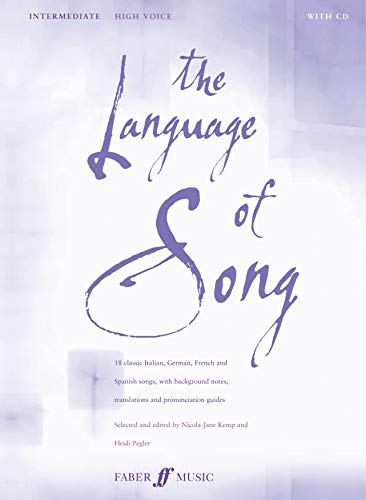 The Language of Song -- Intermediate: High Voice (Faber Edition) von Faber Music Ltd.