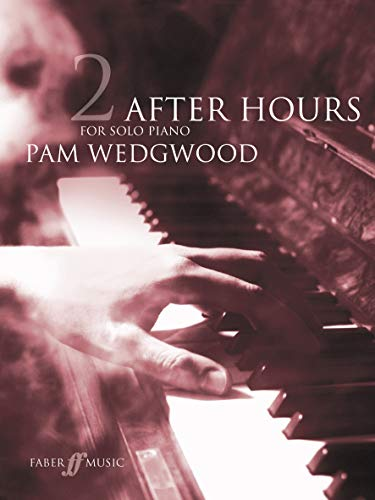 After Hours Book 2: (Piano) (Faber Edition: After Hours) von Faber Music