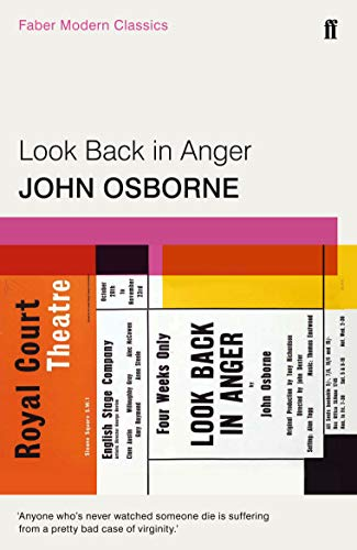 Look Back in Anger: Faber Modern Classics (Faber Drama) von Faber & Faber, London