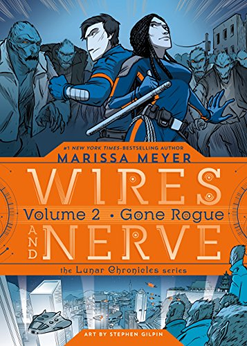Wires and Nerve 02: Gone Rogue von Macmillan Us