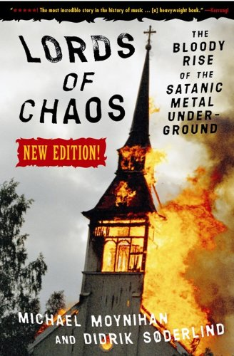Lords of Chaos: The Bloody Rise of the Satanic Metal Underground New Edition (Extreme Metal) von Feral House