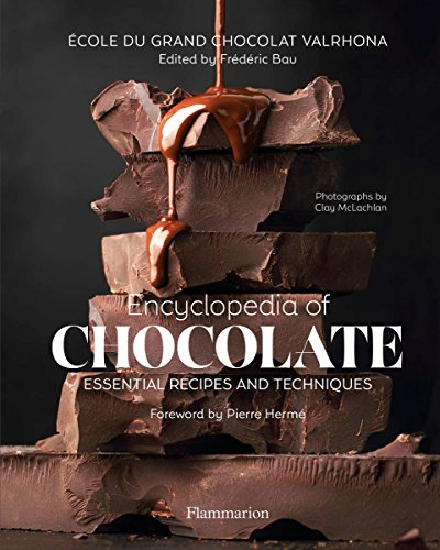 Encyclopedia of Chocolate: Essential Recipes and Techniques (Langue anglaise) von FLAMMARION