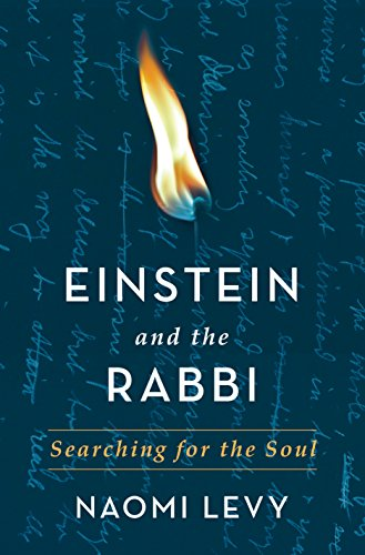 Einstein and the Rabbi: Searching for the Soul von Macmillan USA