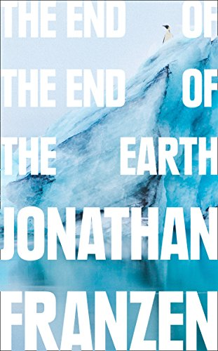 The End of the End of the Earth von HarperCollins Publishers