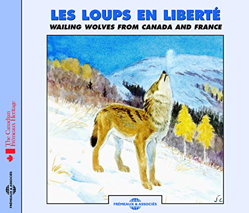 Wailing Wolves from Canada and France von Fremeaux et Associes (Videoland-Videokassetten)