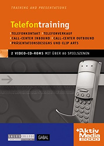 Telefontraining, 2 Video-CD-ROMs Telefonkontakt, Telefonverkauf, Call-Center Inbound, Call-Center Outbound. Für Windows 95/98/2000/NT/Me/XP. Mit über 80 digitalisierten Spielszenen. 47 Min. von GABAL Verlag