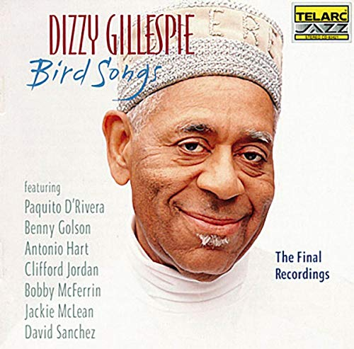 Bird Songs: the Final Recordin von GILLESPIE,DIZZY