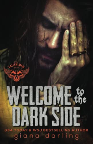Welcome to the Dark Side (The Fallen Men Series, Band 2) von Giana Darling