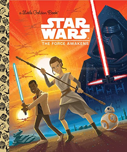 Star Wars: The Force Awakens (Star Wars) (Little Golden Book) von Golden Books