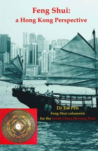 Feng Shui: A Hong Kong Perspective von Golden Hoard Press Pte Ltd