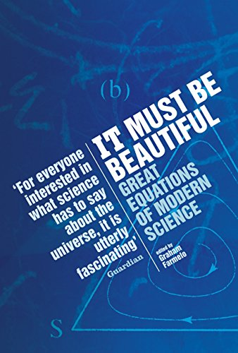 It Must be Beautiful: Great Equations of Modern Science von Granta Books