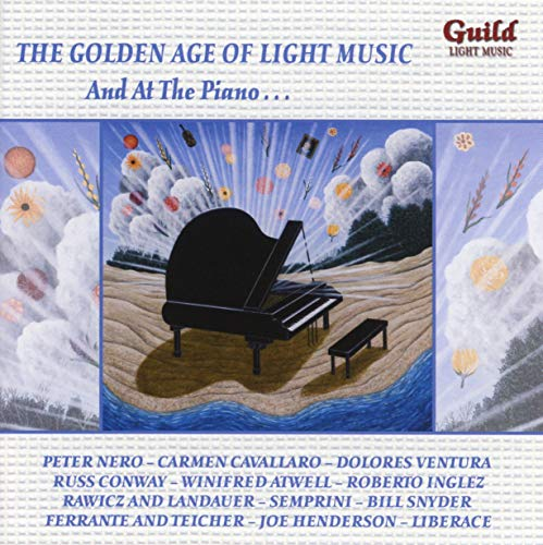 The Golden Age of Light Music - And At The Piano ... von Guild Light (Naxos Deutschland Musik & Video Vertriebs-)
