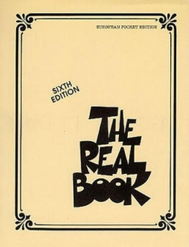 The Real Book - European Pocket Edition (Sixth Edition) von HAL LEONARD