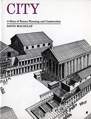 City: A Story of Roman Planning and Construction von HMH Books for Young Readers