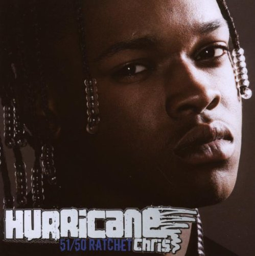 51/50 Ratchet von HURRICANE CHRIS
