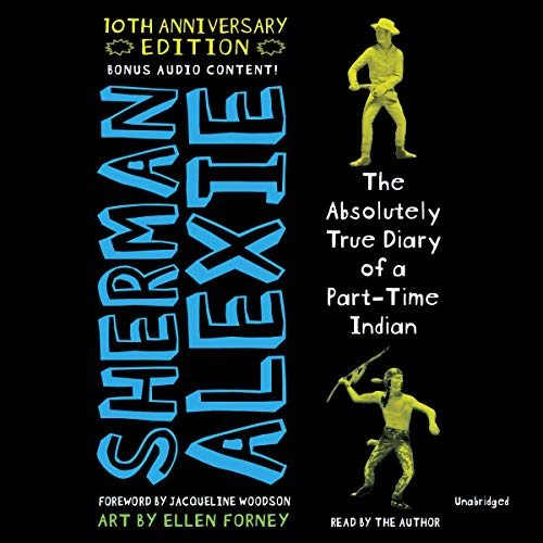 The Absolutely True Diary of a Part-Time Indian: 10th Anniversary Edition von Hachette Audio