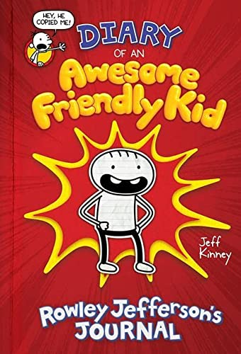 Diary of an Awesome Friendly Kid: Rowley Jefferson's Journal von Hachette Book Group USA