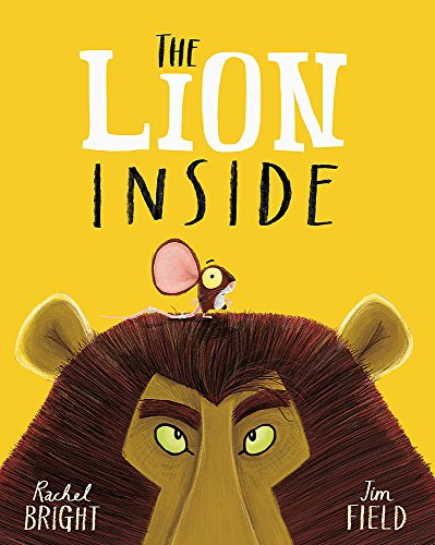 The Lion Inside von Hachette Children'S Books; Orchard Books