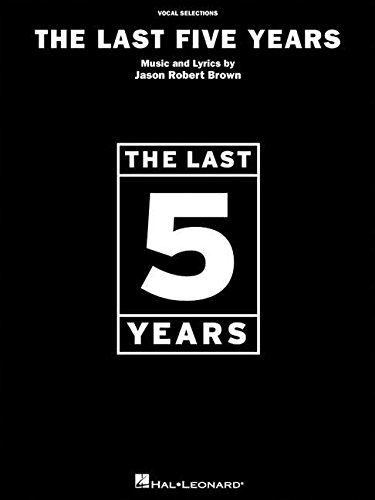 Last Five Years Vocal Selections (Jason Robert Brown) Pvg: Noten für Gesang, Klavier (Gitarre) von Hal Leonard
