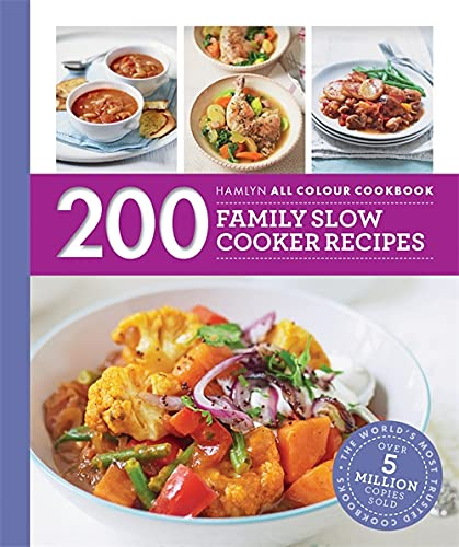 Hamlyn All Colour Cookery: 200 Family Slow Cooker Recipes: Hamlyn All Colour Cookbook von Octopus Publishing Group