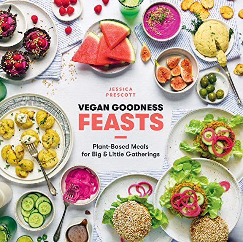 Vegan Goodness: Feasts: Plant-Based Meals for Big and Little Gatherings von Hardie Grant London Ltd.