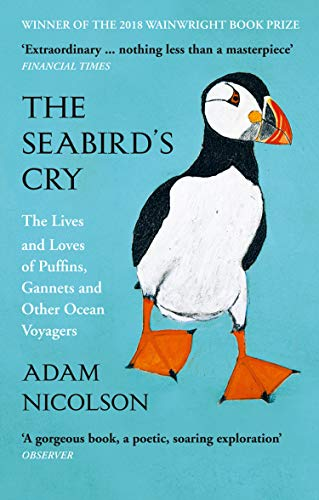 The Seabird's Cry: The Lives and Loves of Puffins, Gannets and Other Ocean Voyagers von HarperCollins Publishers