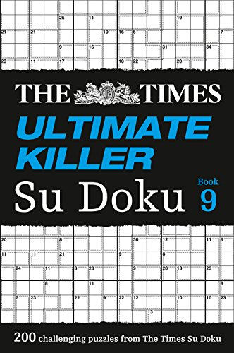 The Times Ultimate Killer Su Doku Book 9: 200 Challenging Puzzles from the Times von HarperCollins Publishers