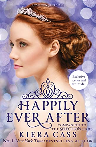 Happily Ever After (The Selection series) von Harper Collins Publ. UK