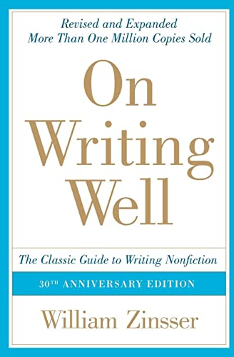 On Writing Well: The Classic Guide to Writing Nonfiction von Harpercollins Uk; Harper Perennial