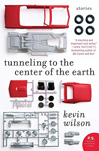 Tunneling to the Center of the Earth: Stories (P.S.) von Ecco