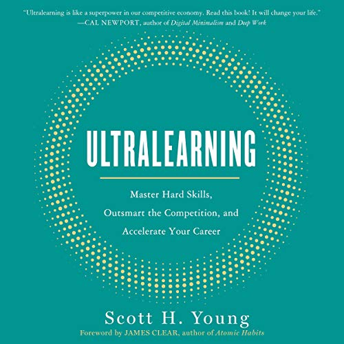 Ultralearning: Master Hard Skills, Outsmart the Competition, and Accelerate Your Career von HarperAudio