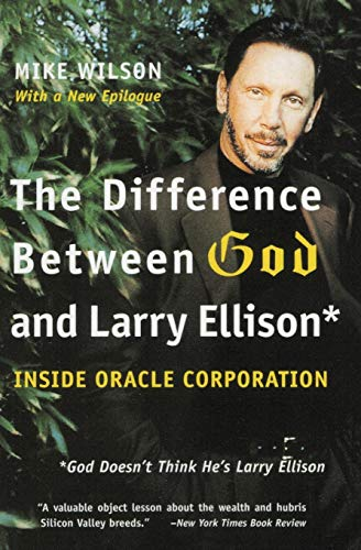 The Difference Between God and Larry Ellison: *God Doesn't Think He's Larry Ellison von HarperBusiness