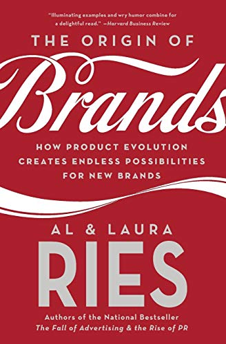 The Origin of Brands: How Product Evolution Creates Endless Possibilities for New Brands: Discover the Natural Laws of Product Innovation and Business Survival von HarperBusiness