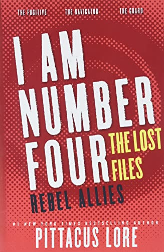I Am Number Four: The Lost Files: Rebel Allies (Lorien Legacies: The Lost Files) von Harpercollins Us