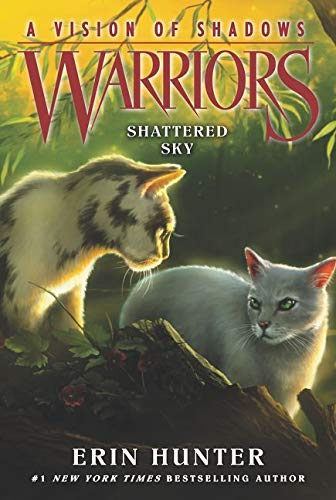 Warriors: A Vision of Shadows #3: Shattered Sky von HarperCollins