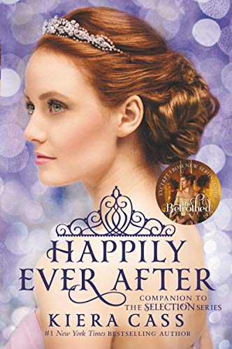 Happily Ever After: Companion to the Selection Series (The Selection Novella) von Harpercollins Us; Harperteen