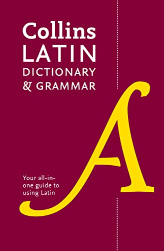 Collins Latin Dictionary and Grammar: Your All-in-One Guide to Latin (Collins Dictionary & Grammar) von HarperCollins Publishers