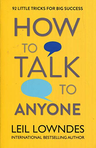 How to Talk to Anyone: 92 Little Tricks for Big Success in Relationships von Harpercollins Uk