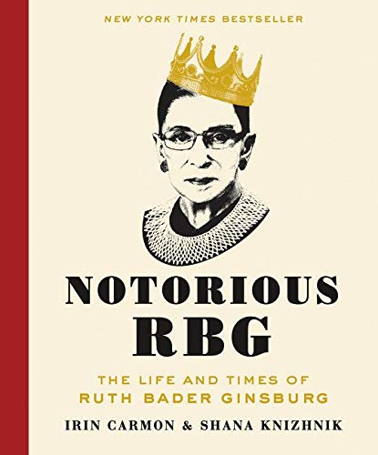 Notorious RBG: The Life and Times of Ruth Bader Ginsburg von Dey Street Books
