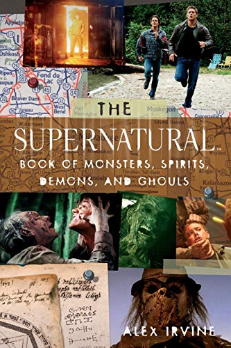 "The ""Supernatural"" Book of Monsters, Spirits, Demons, and Ghouls von Harpercollins Us; It Books"