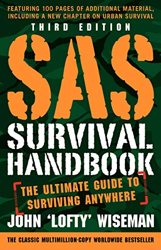 SAS Survival Handbook, Third Edition: The Ultimate Guide to Surviving Anywhere von Harpercollins Us; William Morrow Paperbacks
