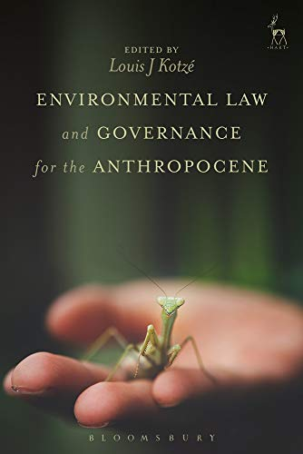 Environmental Law and Governance for the Anthropocene von Hart Publishing